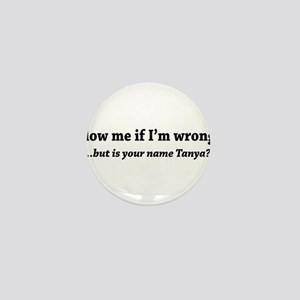 Blow Me If I'M Wrong Mini Button