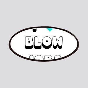 I Love Blow Jobs Patches