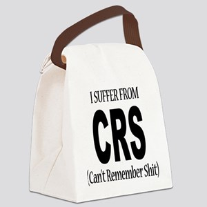 I Suffer From CRS Canvas Lunch Bag
