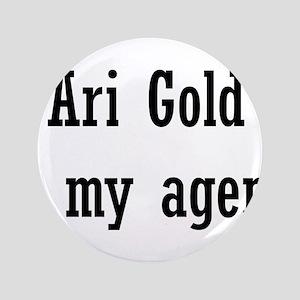 """AriGoldAgent2 3.5"""" Button"""