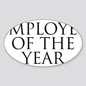 Employee Of The Year Sticker (Oval)