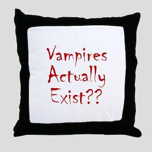 Vampires Actually Exist Throw Pillow
