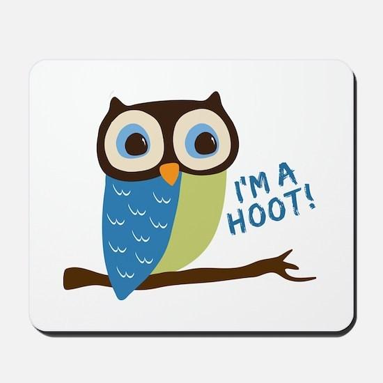 Owl Art I'm A Hoot Mousepad
