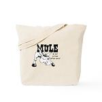 ANGRY MULE Tote Bag