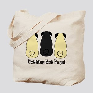 Nothing but Pugs Tote Bag