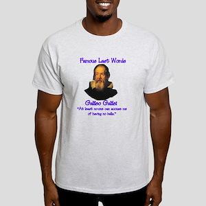 Galileo's Last Words Light T-Shirt