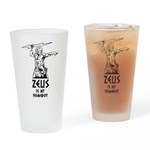 Zeus is my homeboy Drinking Glass