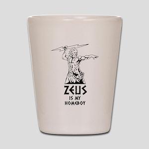 Zeus is my homeboy Shot Glass
