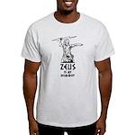 Zeus is my homeboy Light T-Shirt
