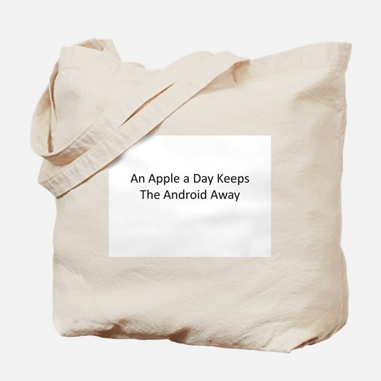 An Apple a Day Keeps the Android Away Tote Bag