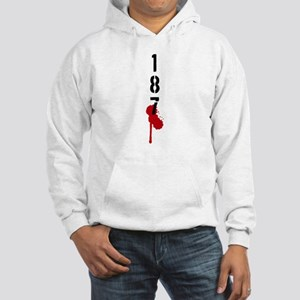 187 Hooded Sweatshirt