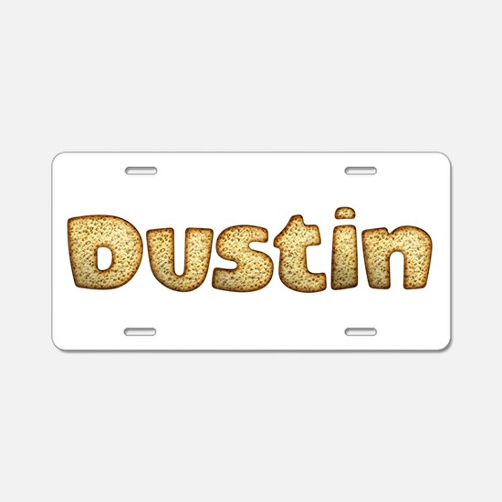 Dustin Toasted Aluminum License Plate