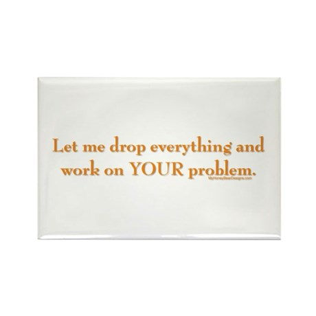 drop-everything-n-work-on-U.png Rectangle Magnet