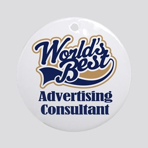 Advertising Consultant (Worlds Best) Ornament (Rou