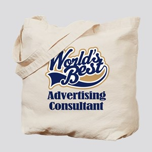 Advertising Consultant (Worlds Best) Tote Bag