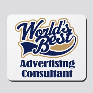 Advertising Consultant (Worlds Best) Mousepad