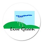Live Green! Round Car Magnet