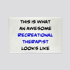 awesome recreational therapist Rectangle Magnet