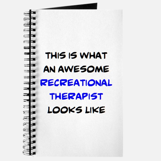 awesome recreational therapist Journal