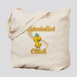Materialist Chick #2 Tote Bag