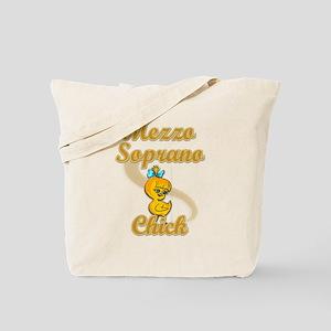 Mezzo Soprano Chick #2 Tote Bag