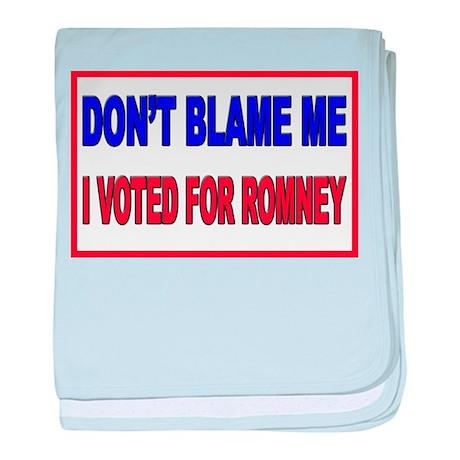Don't Blame Me Anti Obama baby blanket