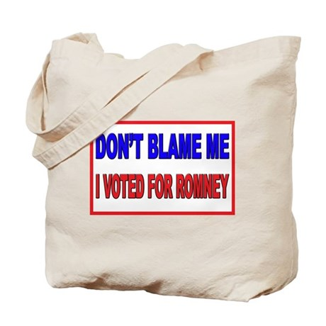Don't Blame Me Anti Obama Tote Bag