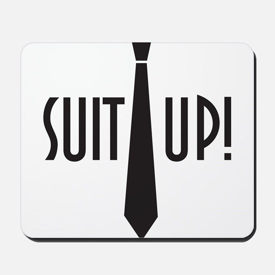 Suit Up! Mousepad