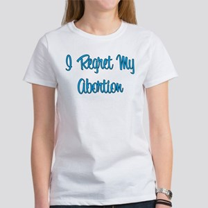 """""""I Regret..."""" Women's T-Shirt"""