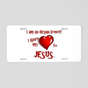 I am an Organ Donor Aluminum License Plate
