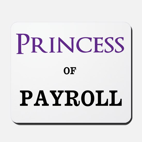 Princess of Payroll Mousepad
