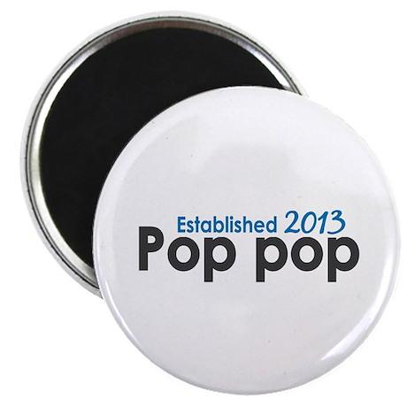 Pop Pop Est 2013 Magnet
