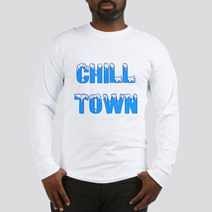Chill Town Long Sleeve T-Shirt