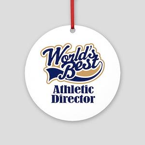 Athletic Director (Worlds Best) Ornament (Round)