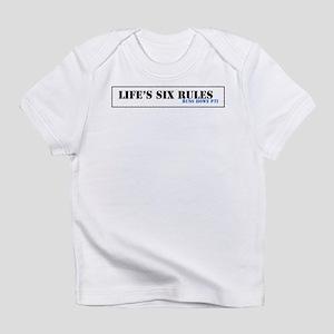 Lifes Six Rules Infant T-Shirt