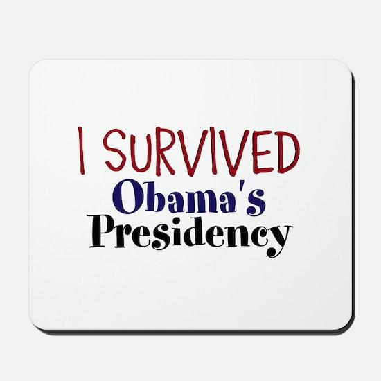 I Survived Obamas Presidency Mousepad