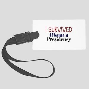 I Survived Obamas Presidency Large Luggage Tag