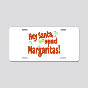 Send Margaritas Aluminum License Plate