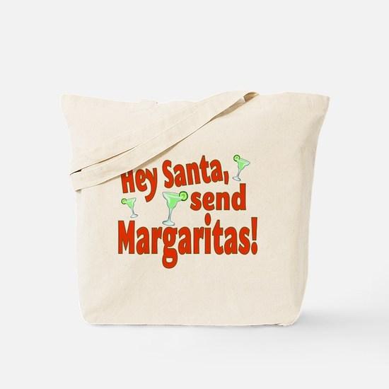 Send Margaritas Tote Bag