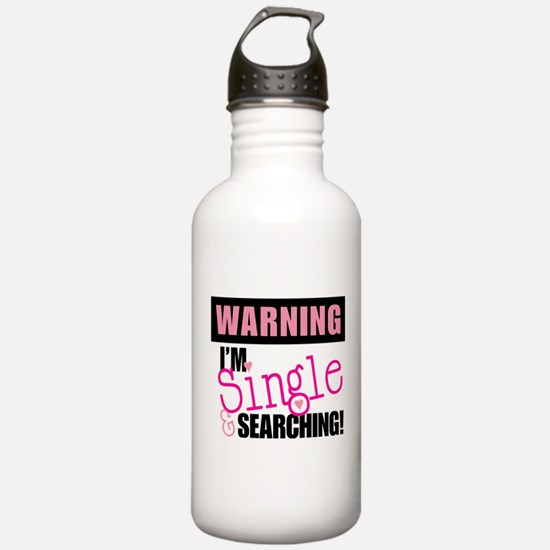 Single And Searching Water Bottle