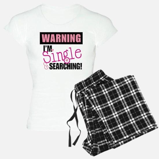 Single And Searching Pajamas
