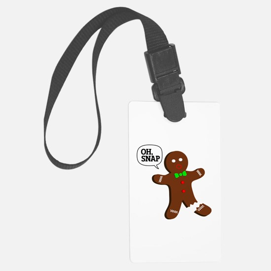 Oh, Snap! Funny Gingerbread Christmas Gift Luggage Tag
