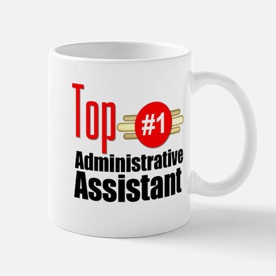 Top Administrative Assistant Mug