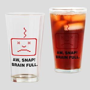 Brain full Drinking Glass