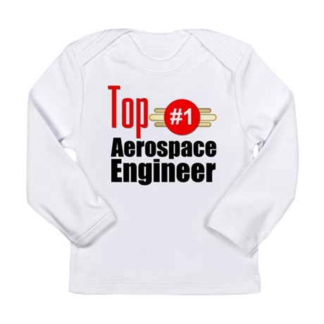 Top Aerospace Engineer Long Sleeve Infant T-Shirt