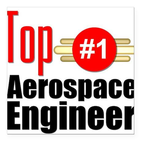"Top Aerospace Engineer Square Car Magnet 3"" x 3"""
