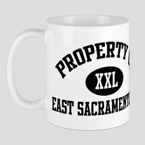 Property of EAST SACRAMENTO Mug