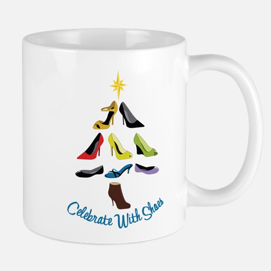 Celebrate With Shoes Mug