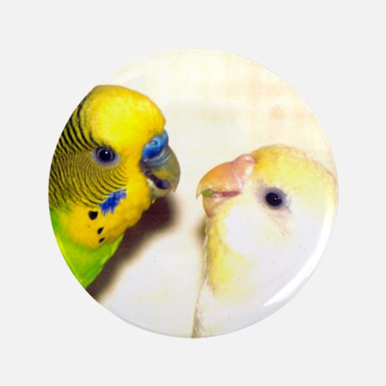 """PARAKEETS LOOK OF LOVE 3.5"""" Button"""