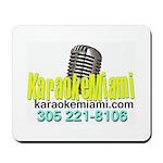 Karaoke Miami Mousepad